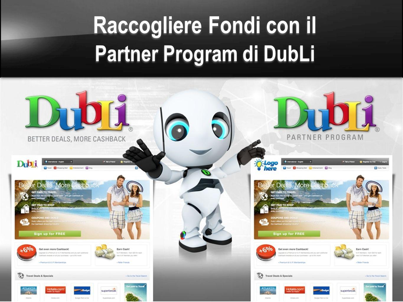 Raccogliere Fondi con il Partner Program di DubLi Raccogliere Fondi con il Partner Program di DubLi