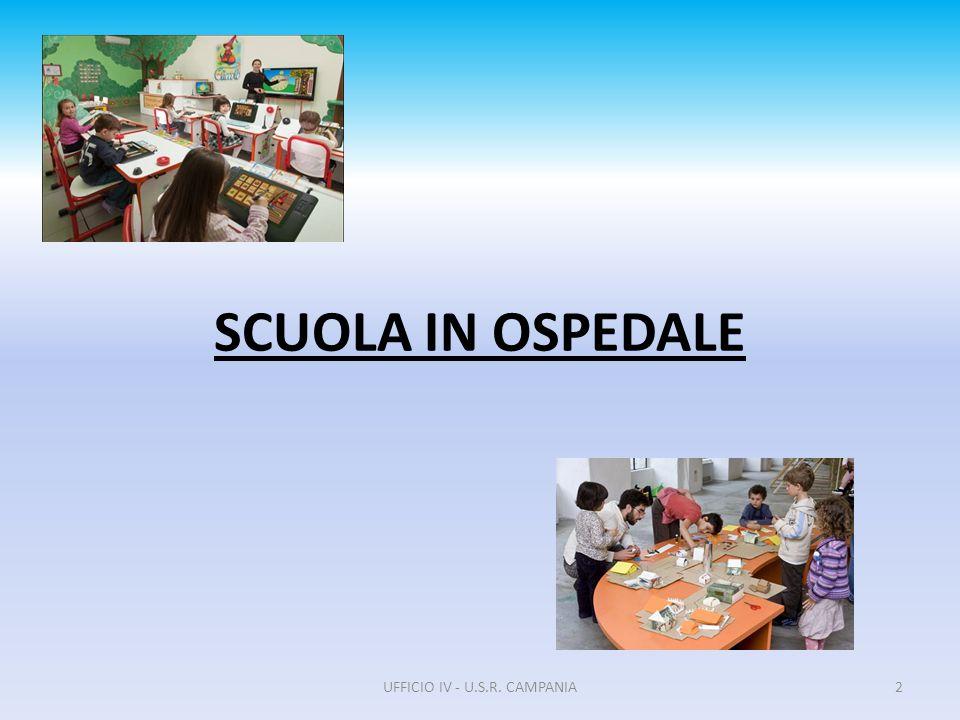 SCUOLA IN OSPEDALE UFFICIO IV - U.S.R. CAMPANIA2