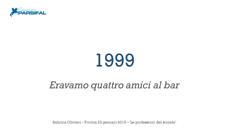 Sabrina Olivieri – Formia 23 gennaio 2015 – 'Le professioni del sociale' «Percorsi inclusivi» I Case Manager lavoreranno su bisogni assistenziali di media/bassa gravità