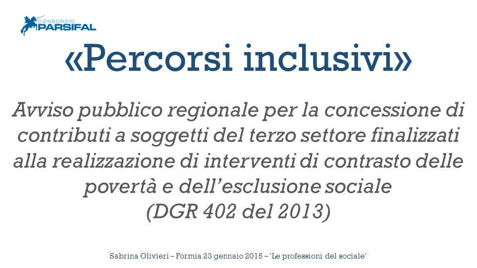 «Percorsi inclusivi» Avviso pubblico regionale per la concessione di contributi a soggetti del terzo settore finalizzati alla realizzazione di interve