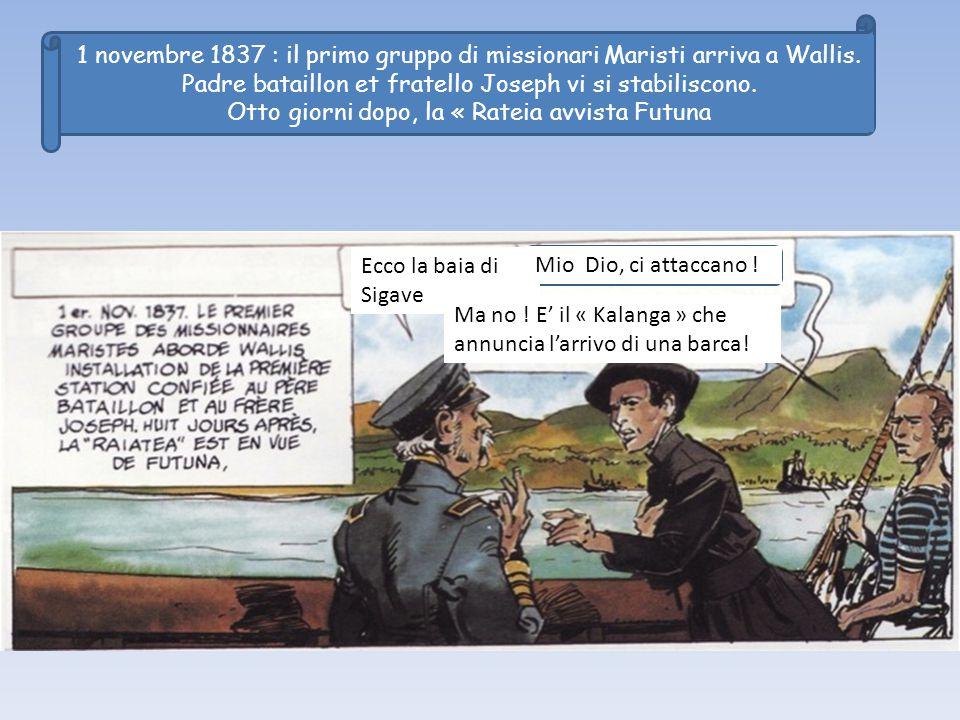 1 novembre 1837 : il primo gruppo di missionari Maristi arriva a Wallis.