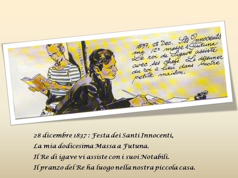 28 dicembre 1837 : Festa dei Santi Innocenti, La mia dodicesima Massa a Futuna.