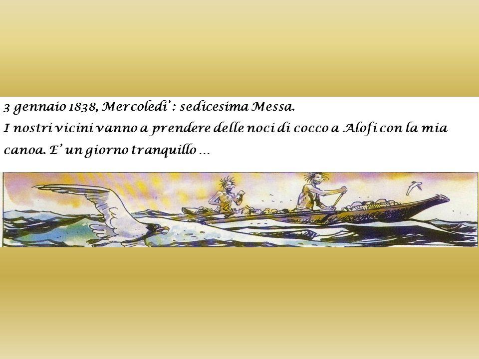 3 gennaio 1838, Mercoledi' : sedicesima Messa.