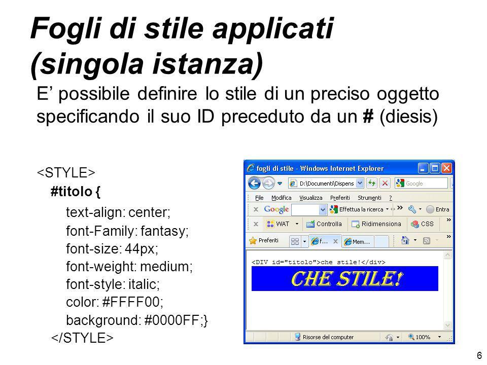 7 Fogli di stile incorporati ed esterni Il tag...