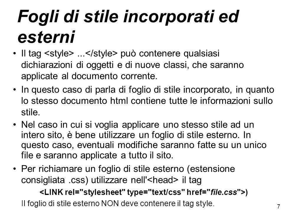 8 Fogli di stile: esempi BODY { color: Black; background: White; font-family: Garamond, serif; H4 { font-family: Arial, sans-serif; } PRE, TT, XMP { font-family: Courier, monospace; } A:link { color: Teal; background: White; } A:visited { color: Blue; background: White; } A:active { color: Red; background: White; } A:hover { color: Red; background: White; } BLOCKQUOTE { margin-top: 23px; margin-bottom: 12px; margin-left: 24; padding: 12px; border-top: dashed; border-bottom: dashed; border-left: outset; border-right: ridge;