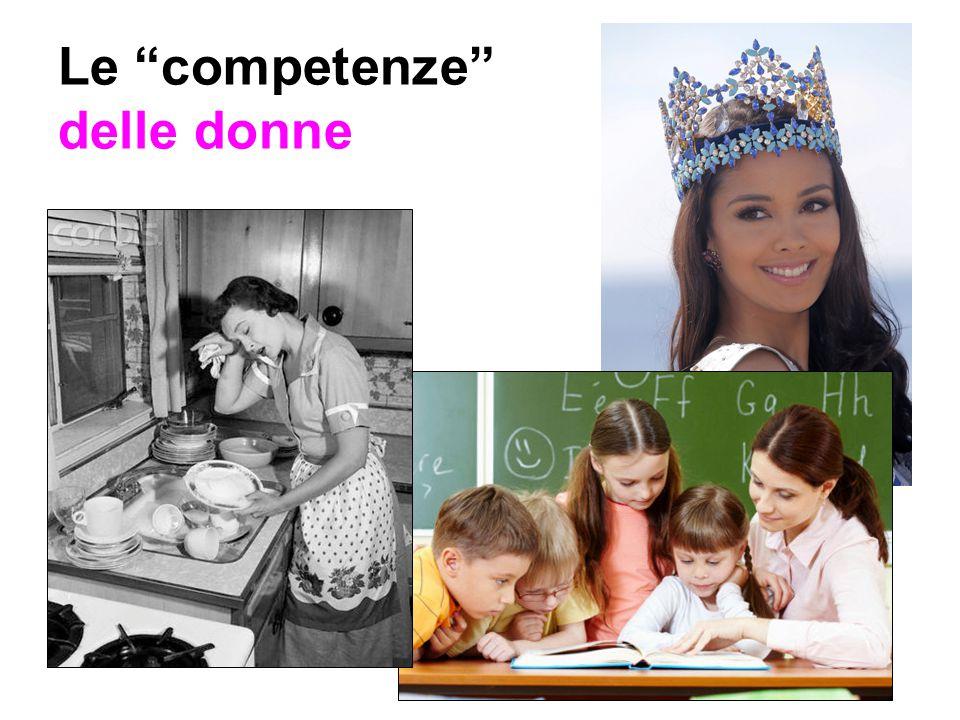 """Le """"competenze"""" delle donne"""