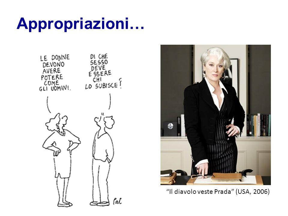 """""""Il diavolo veste Prada"""" (USA, 2006) Appropriazioni…"""
