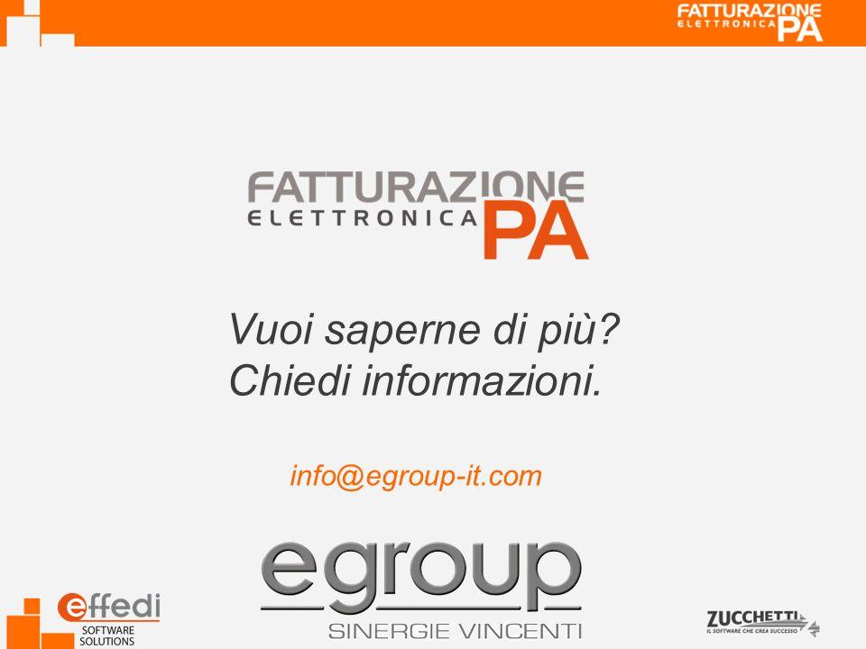 Vuoi saperne di più? Chiedi informazioni. info@egroup-it.com
