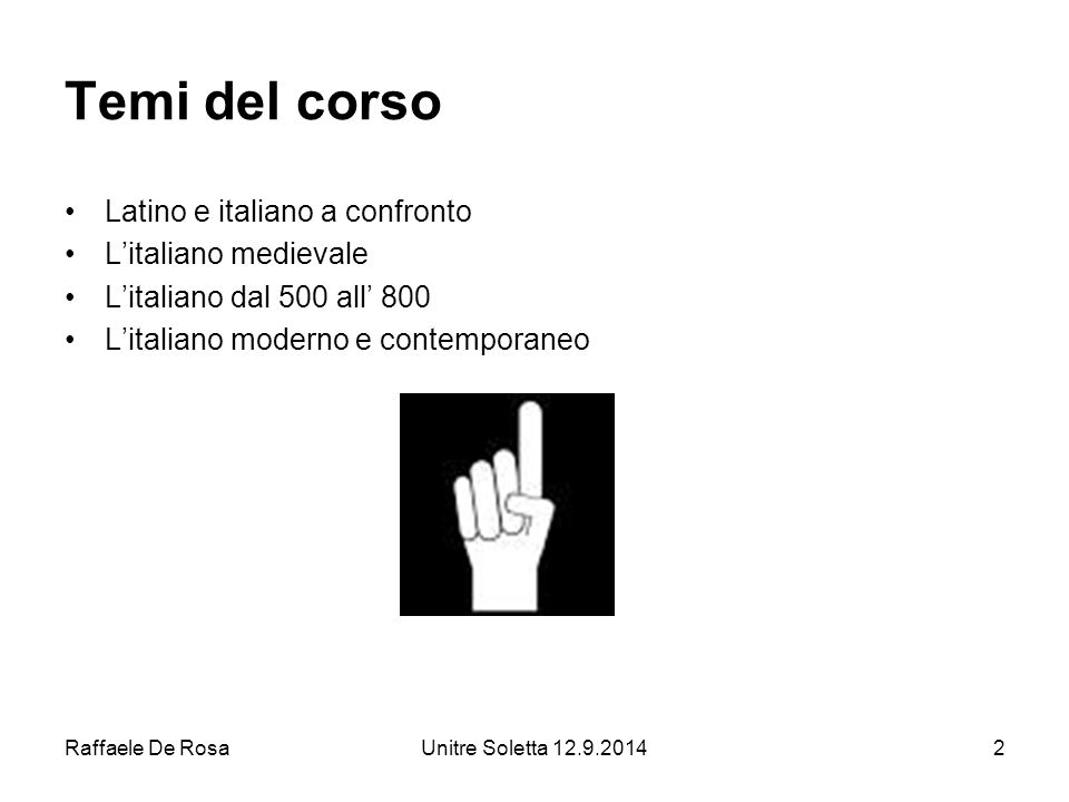 Raffaele De RosaUnitre Soletta 12.9.201423 Quali sono i fenomeni linguistici che distinguono il latino dall'italiano.