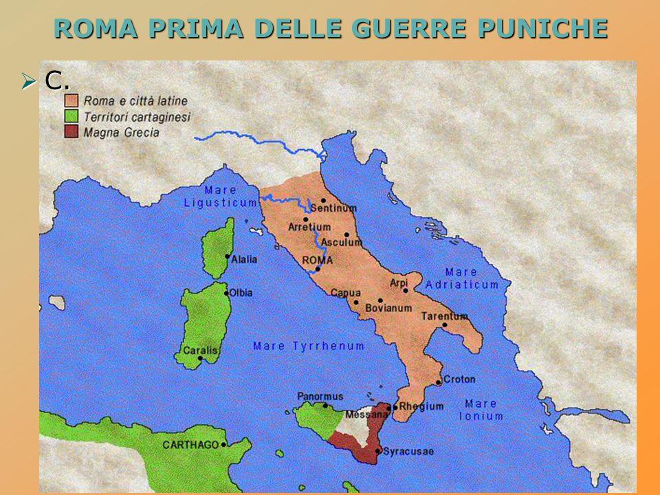 I rapporti tra Roma e Cartagine  - Conquistata l'Italia peninsulare l'esercito romano si affaccia sullo stretto di Messina e questo porta a una rottura dei rapporti, fino ad allora amichevoli, tra Roma e Cartagine  -Cartagine è, in quel momento, la più grande potenza marittima del Mediterraneo occidentale  -Lo scontro si fa inevitabile.