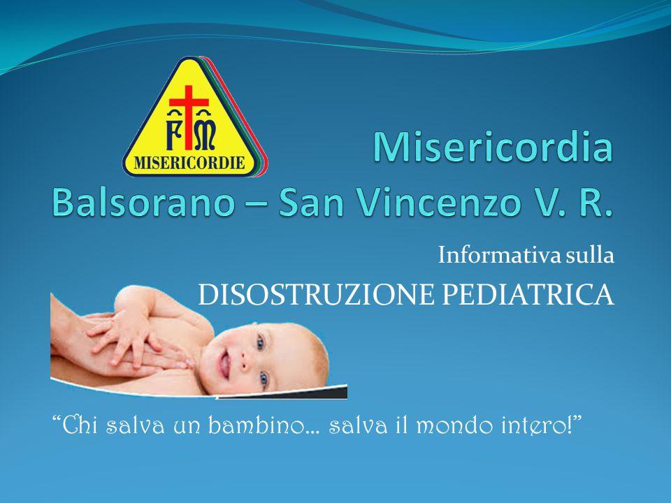 """Informativa sulla DISOSTRUZIONE PEDIATRICA """"Chi salva un bambino… salva il mondo intero!"""""""