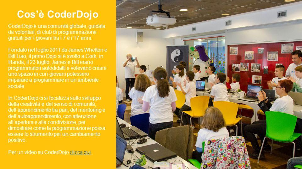 CoderDojo è una comunità globale, guidata da volontari, di club di programmazione gratuiti per i giovani tra i 7 e i 17 anni.