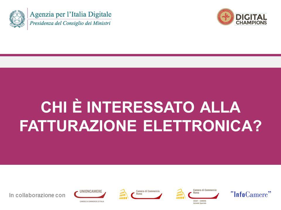 In collaborazione con CHI È INTERESSATO ALLA FATTURAZIONE ELETTRONICA