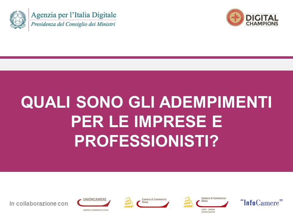 In collaborazione con QUALI SONO GLI ADEMPIMENTI PER LE IMPRESE E PROFESSIONISTI?