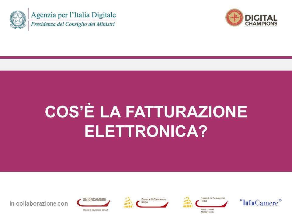 In collaborazione con COS'È LA FATTURAZIONE ELETTRONICA