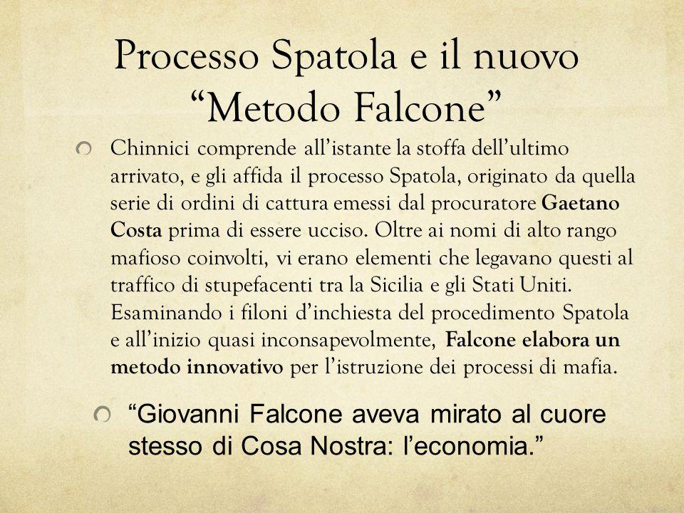 """Processo Spatola e il nuovo """"Metodo Falcone"""" Chinnici comprende all'istante la stoffa dell'ultimo arrivato, e gli affida il processo Spatola, originat"""
