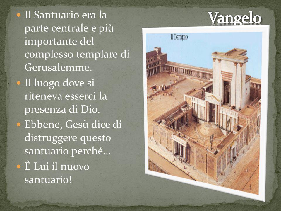 Il Santuario era la parte centrale e più importante del complesso templare di Gerusalemme. Il luogo dove si riteneva esserci la presenza di Dio. Ebben