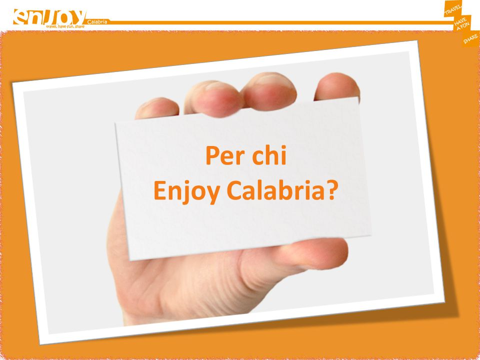 Per chi Enjoy Calabria