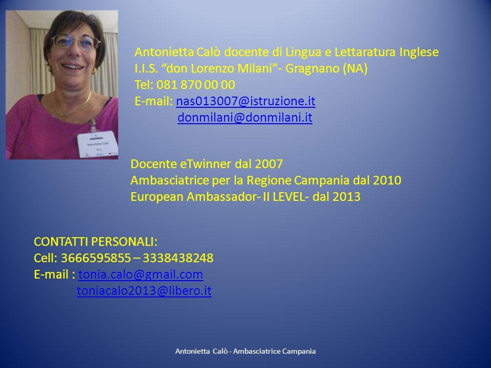 """Antonietta Calò docente di Lingua e Lettaratura Inglese I.I.S. """"don Lorenzo Milani""""- Gragnano (NA) Tel: 081 870 00 00 E-mail: nas013007@istruzione.itn"""