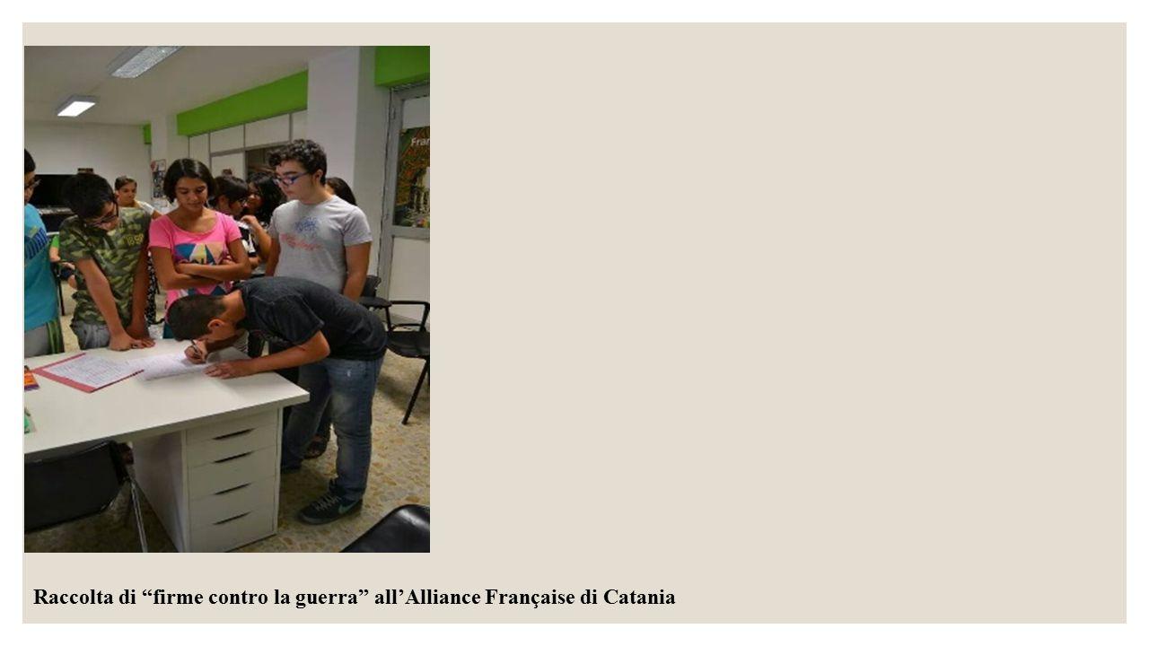 """Raccolta di """"firme contro la guerra"""" all'Alliance Française di Catania"""