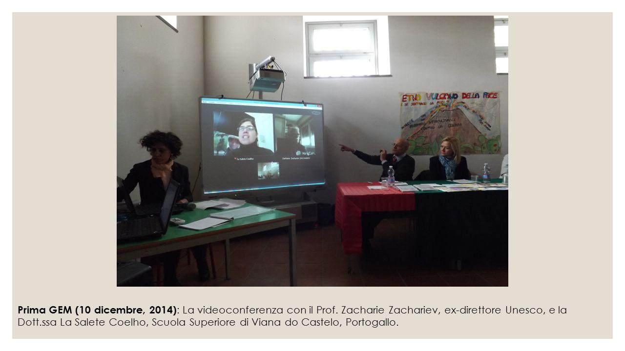 Prima GEM (10 dicembre, 2014) : La videoconferenza con il Prof. Zacharie Zachariev, ex-direttore Unesco, e la Dott.ssa La Salete Coelho, Scuola Superi