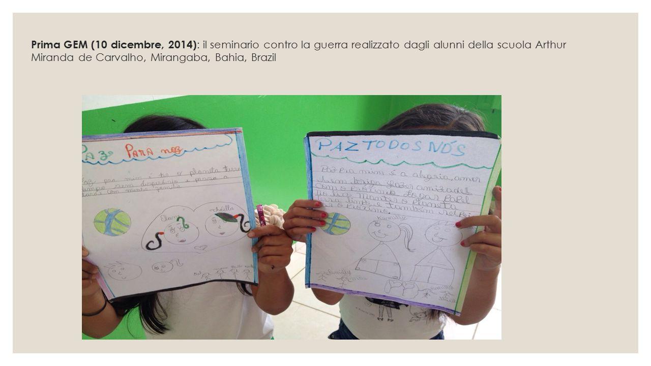 Prima GEM (10 dicembre, 2014) : il seminario contro la guerra realizzato dagli alunni della scuola Arthur Miranda de Carvalho, Mirangaba, Bahia, Brazi