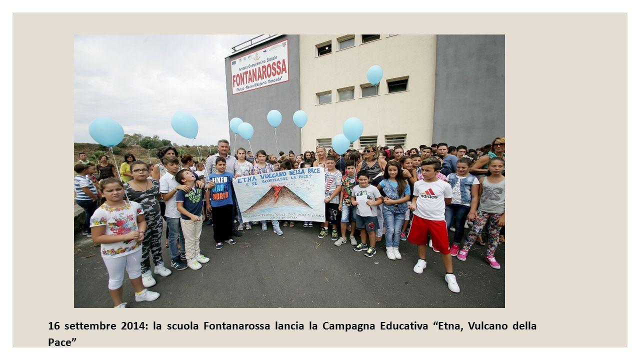 """16 settembre 2014: la scuola Fontanarossa lancia la Campagna Educativa """"Etna, Vulcano della Pace"""""""