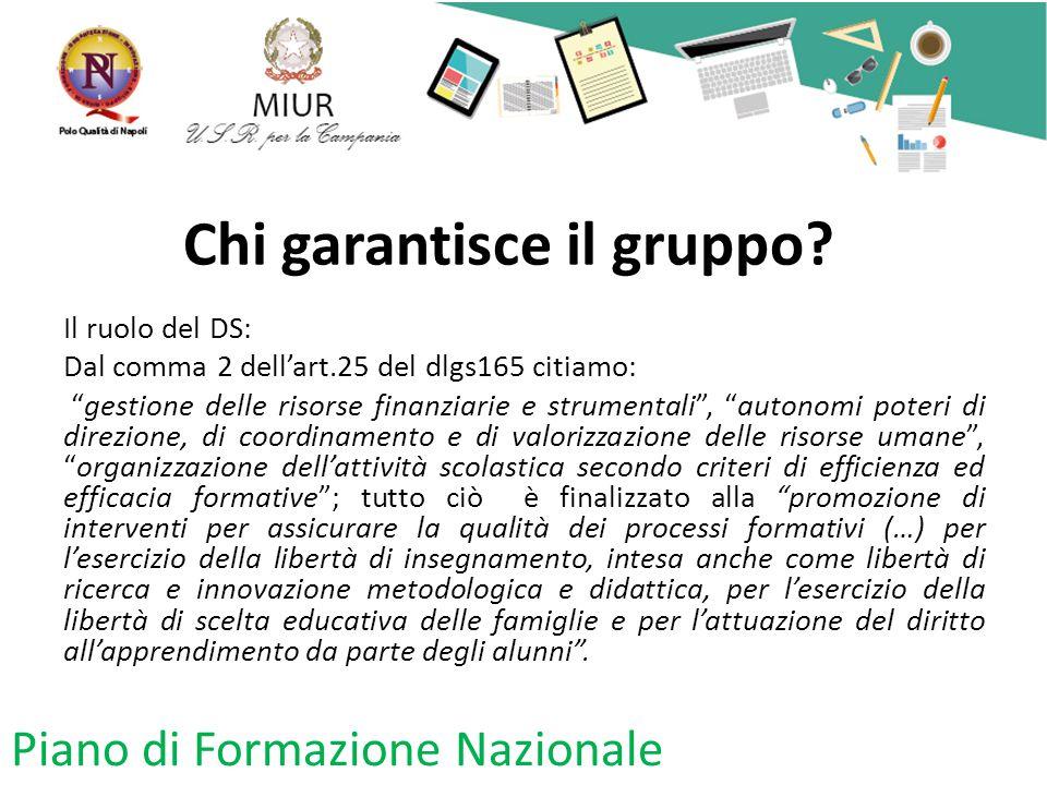 """Chi garantisce il gruppo? Il ruolo del DS: Dal comma 2 dell'art.25 del dlgs165 citiamo: """"gestione delle risorse finanziarie e strumentali"""", """"autonomi"""