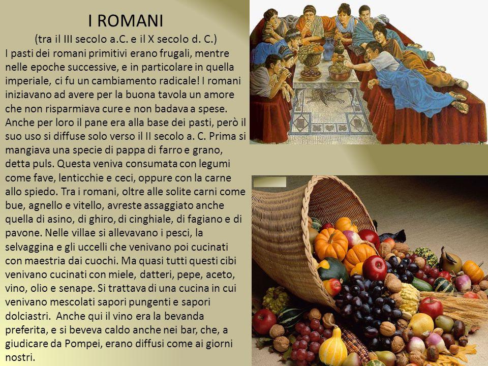 I ROMANI (tra il III secolo a.C.e il X secolo d.