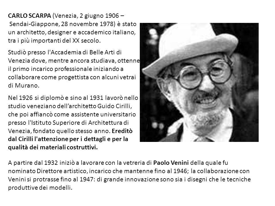 CARLO SCARPA (Venezia, 2 giugno 1906 – Sendai-Giappone, 28 novembre 1978) è stato un architetto, designer e accademico italiano, tra i più importanti