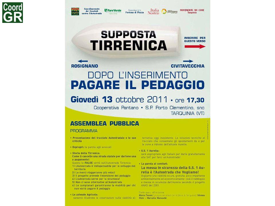 STORIA DELLA TIRRENICA A questo salasso economico (Tirrenica) si aggiunge quello del progetto Matteoli-Rossi.