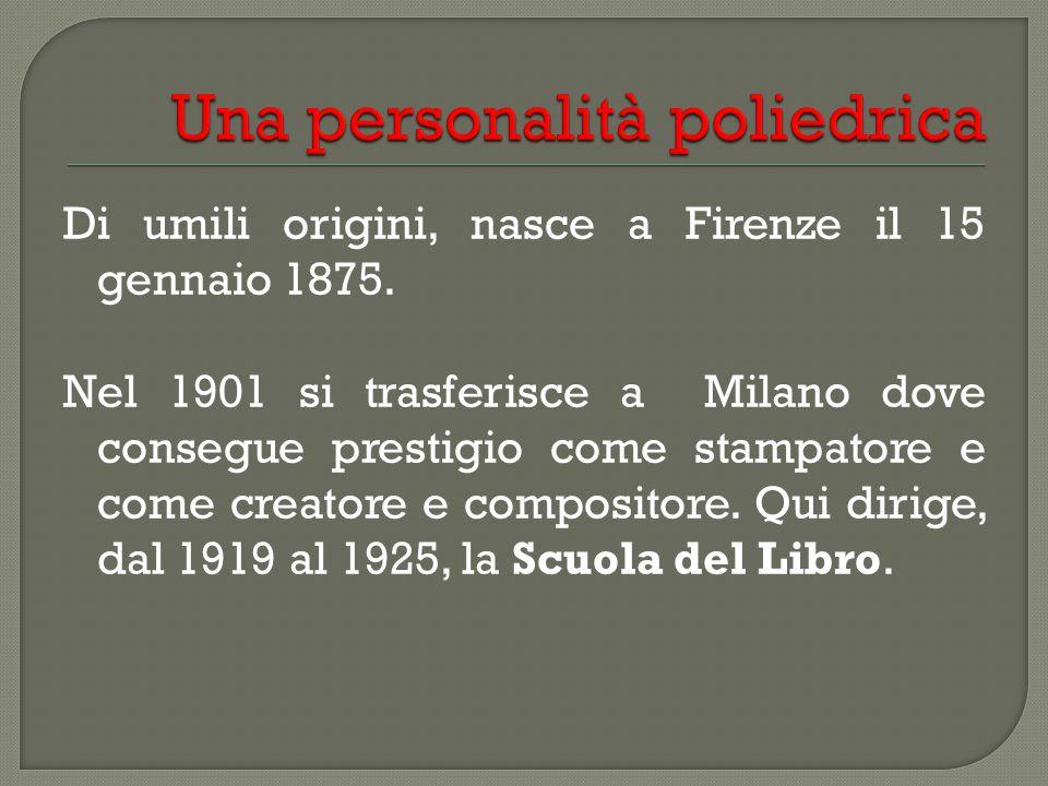 Di umili origini, nasce a Firenze il 15 gennaio 1875.