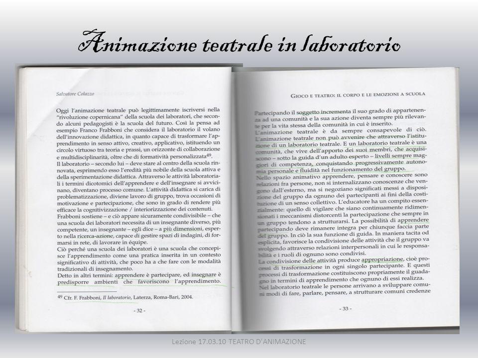 La conoscenza coincide con la comprensione del contesto Lezione 17.03.10 TEATRO D ANIMAZIONE