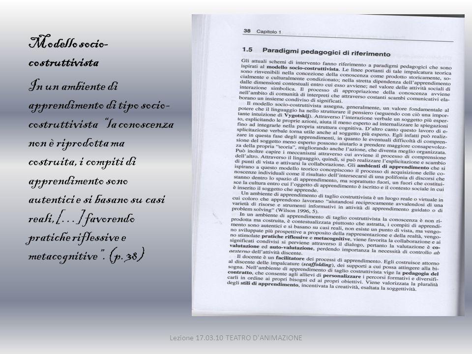 Il laboratorio come ambiente di apprendimento… Lezione 17.03.10 TEATRO D ANIMAZIONE