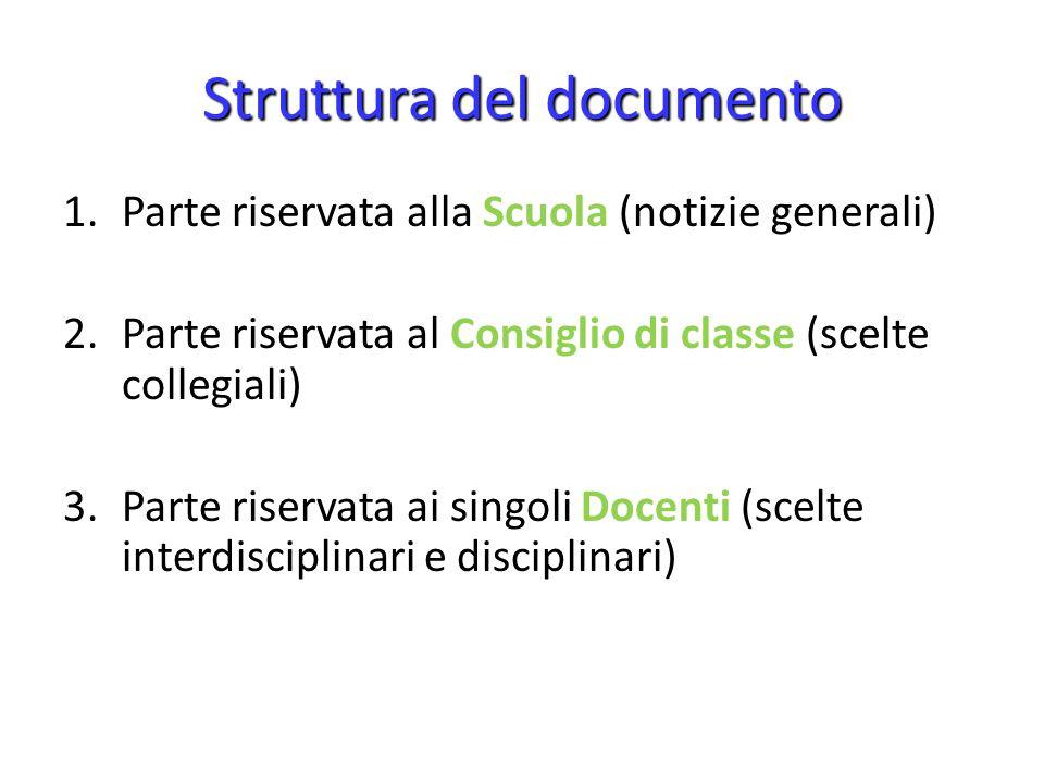 Parte riservata alla Scuola (notizie generali) Parte prima….