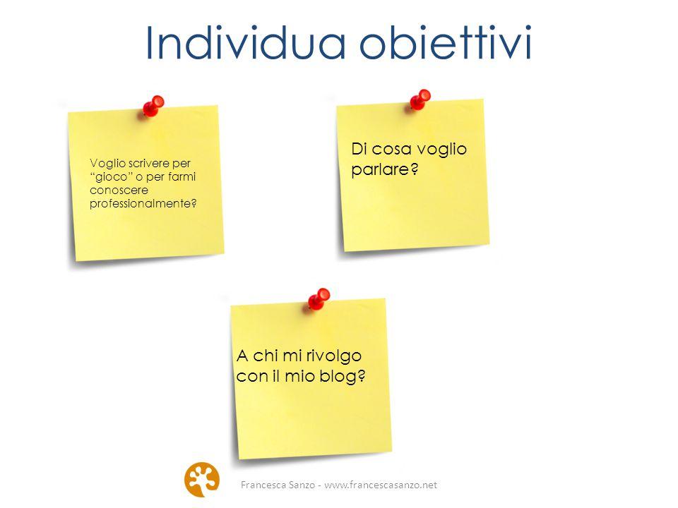 Francesca Sanzo - www.francescasanzo.net Wordpress: la piattaforma di gestione