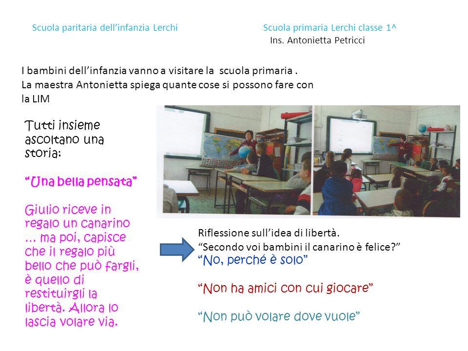 Scuola paritaria dell'infanzia Lerchi Scuola primaria Lerchi classe 1^ Ins. Antonietta Petricci I bambini dell'infanzia vanno a visitare la scuola pri