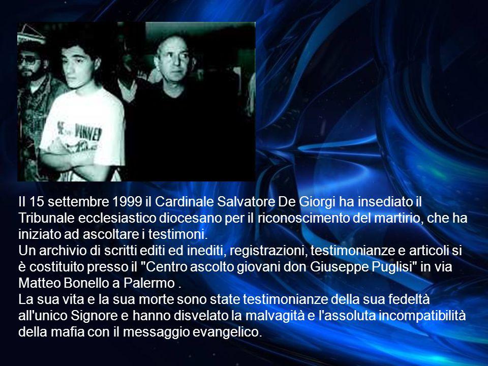 Il 15 settembre 1999 il Cardinale Salvatore De Giorgi ha insediato il Tribunale ecclesiastico diocesano per il riconoscimento del martirio, che ha iniziato ad ascoltare i testimoni.