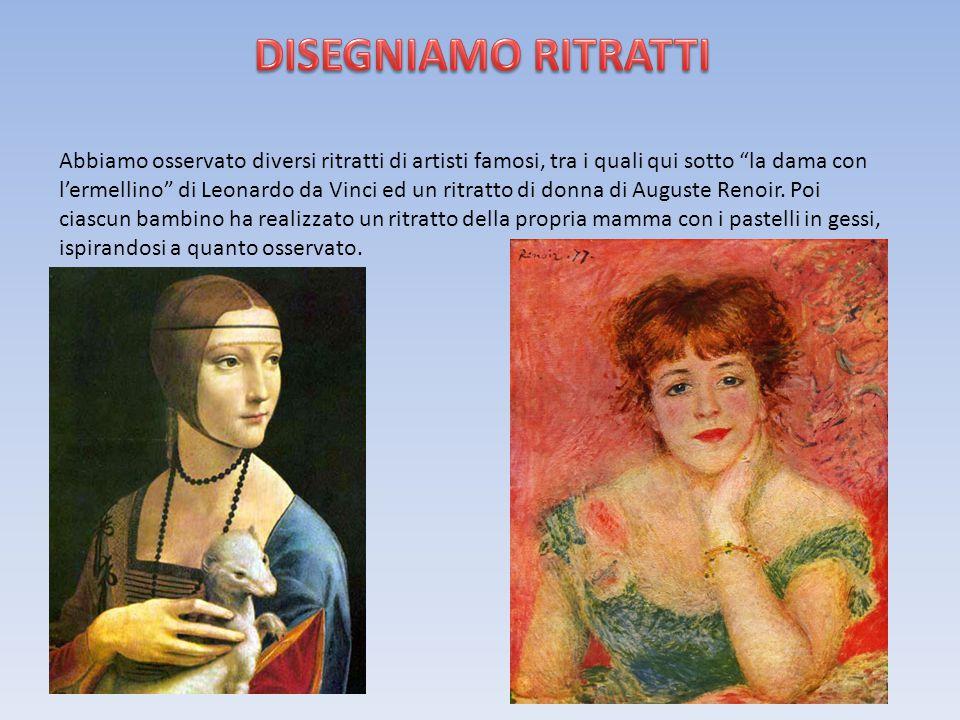 Abbiamo osservato diversi ritratti di artisti famosi, tra i quali qui sotto la dama con l'ermellino di Leonardo da Vinci ed un ritratto di donna di Auguste Renoir.
