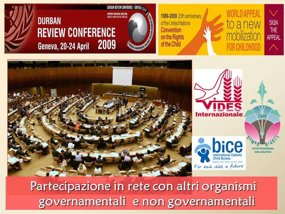 Partecipazione in rete con altri organismi governamentali e non governamentali