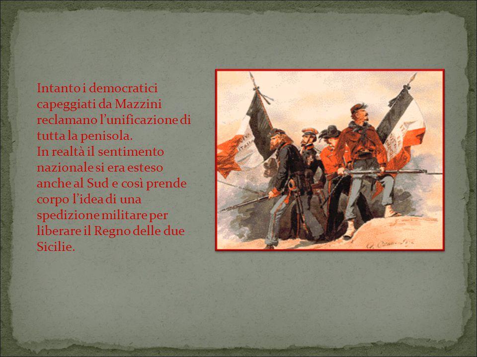 Intanto i democratici capeggiati da Mazzini reclamano l'unificazione di tutta la penisola.