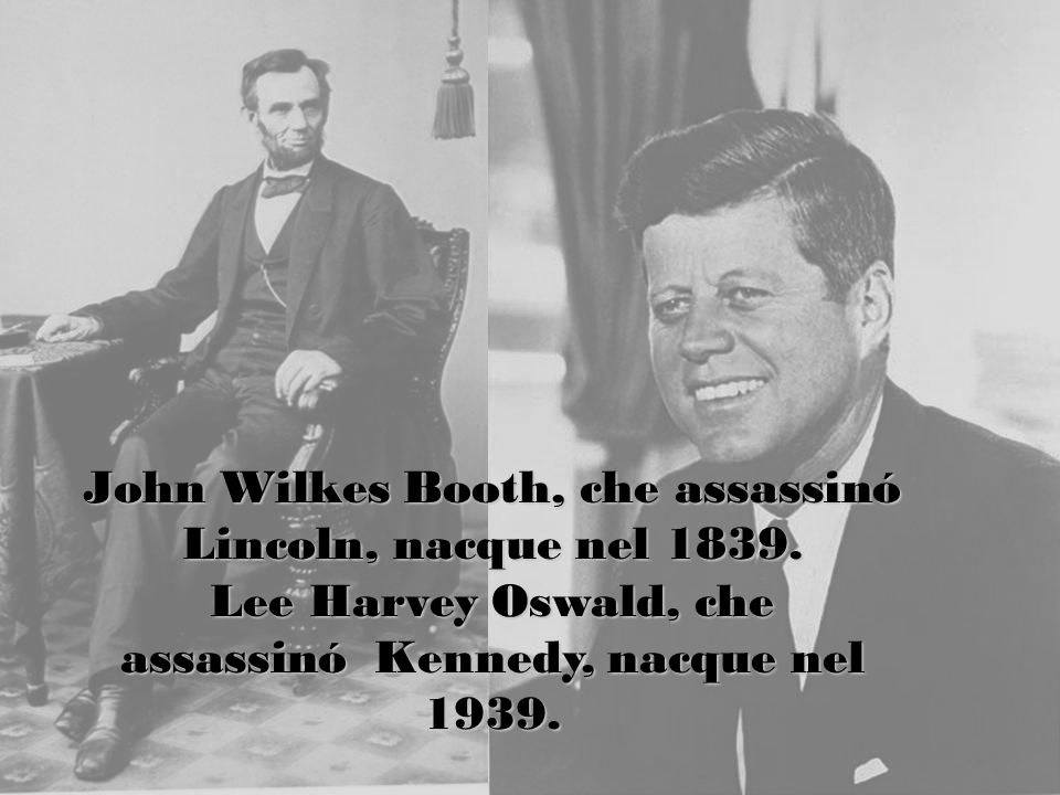 John Wilkes Booth, che assassinó Lincoln, nacque nel 1839.