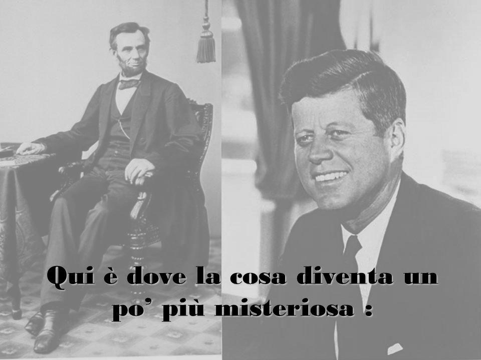 La segretaria di Lincoln si chiamava di cognome Kennedy, e la segretaria di Kennedy si chiamava di cognome Lincoln.