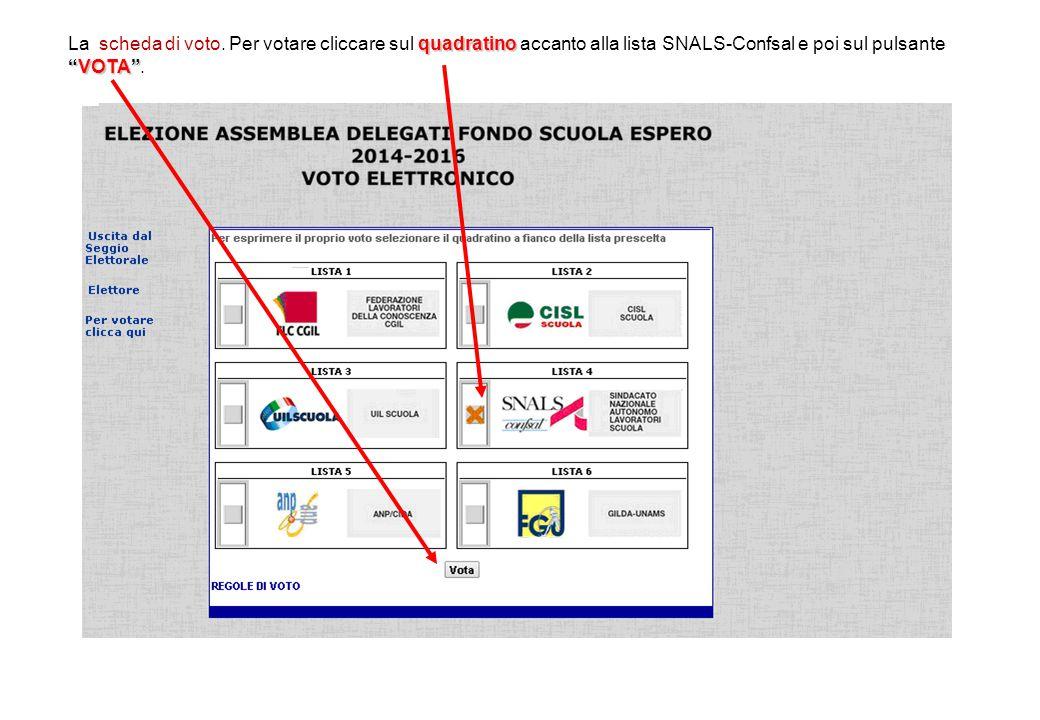 """quadratino """"VOTA"""" La scheda di voto. Per votare cliccare sul quadratino accanto alla lista SNALS-Confsal e poi sul pulsante """"VOTA""""."""