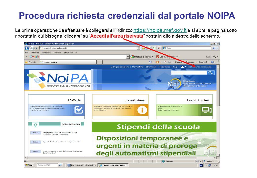 Accedi all'area riservata La prima operazione da effettuare è collegarsi all'indirizzo https://noipa.mef.gov.it e si apre la pagina sotto riportata in