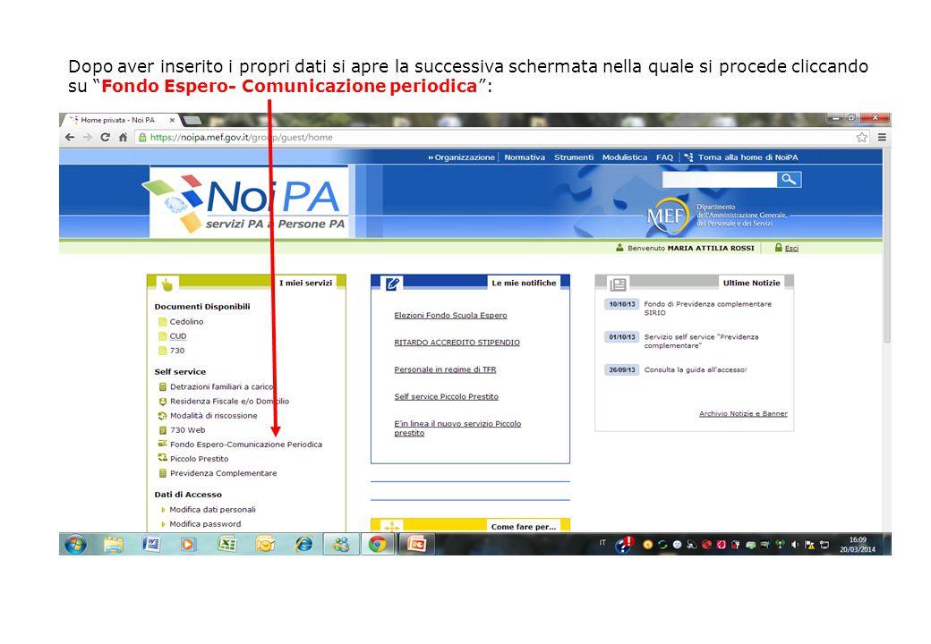 """Dopo aver inserito i propri dati si apre la successiva schermata nella quale si procede cliccando su """"Fondo Espero- Comunicazione periodica"""":"""