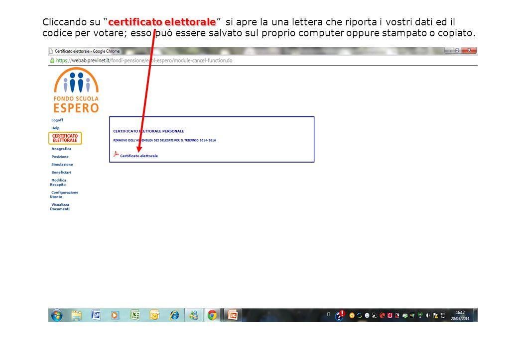 """certificato elettorale Cliccando su """"certificato elettorale"""" si apre la una lettera che riporta i vostri dati ed il codice per votare; esso può essere"""