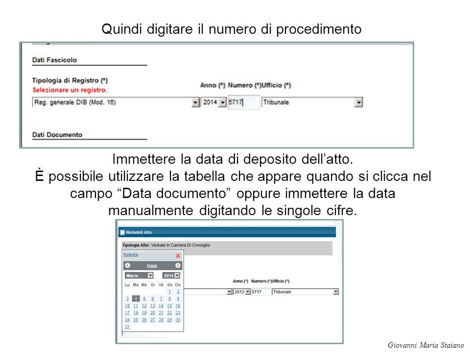Quindi digitare il numero di procedimento Immettere la data di deposito dell'atto. È possibile utilizzare la tabella che appare quando si clicca nel c
