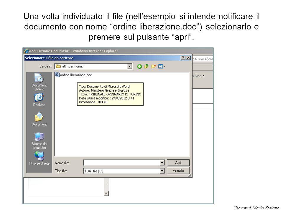 """Una volta individuato il file (nell'esempio si intende notificare il documento con nome """"ordine liberazione.doc"""") selezionarlo e premere sul pulsante"""