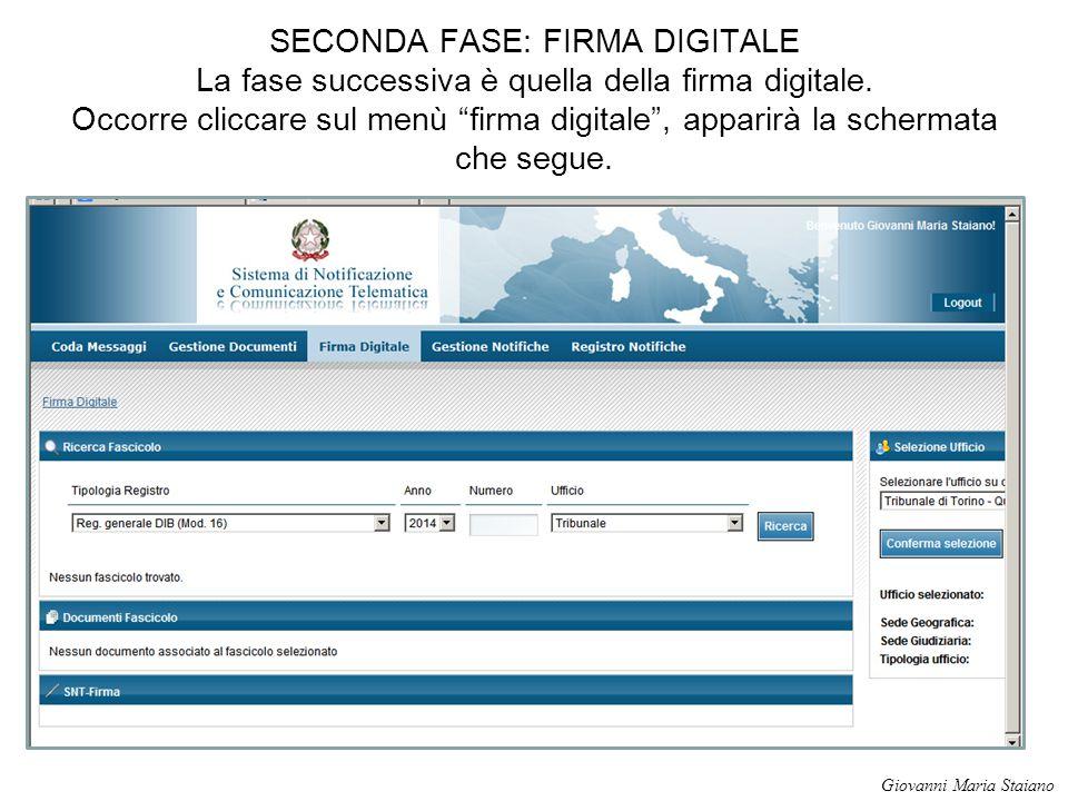 """SECONDA FASE: FIRMA DIGITALE La fase successiva è quella della firma digitale. Occorre cliccare sul menù """"firma digitale"""", apparirà la schermata che s"""